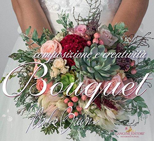 Newsbenessere.com 6152CQDhKcL Bouquet. Composizioni e creatività