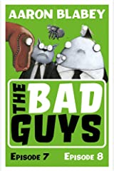 The Bad Guys: Episode 7&8 Paperback