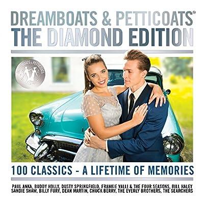 Dreamboats & Petticoats - The Diamond Edition