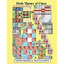 Math Theory of Chess S-Version Part 3