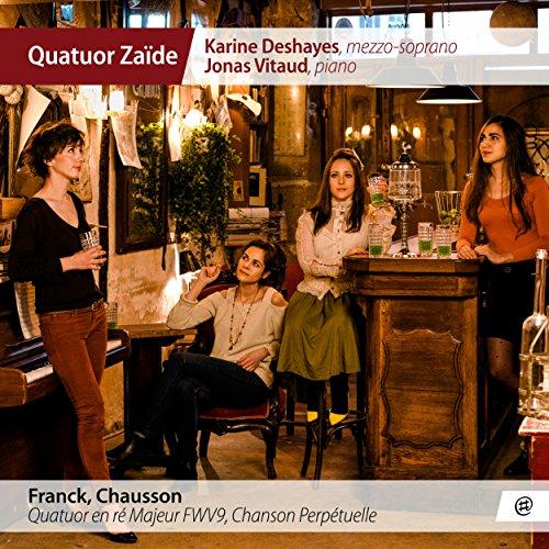 Quatuor Zaïde   Franck, Chausson