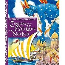 Cuentos De Las Mil Y Una Noche (Susaeta) (Grandes Libros)