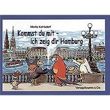 Kommst Du  mit - ich zeig dir Hamburg