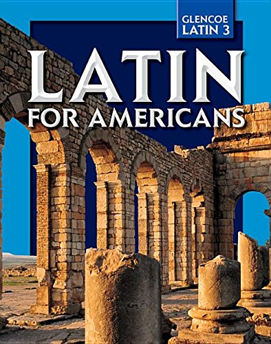 Latin for Americans, Level 3 (Glencoe Latin)