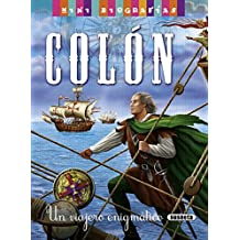Colón. Un viajero enigmático (Mini biografías)