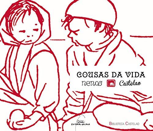 Cousas da vida nenos (Biblioteca Castelao) por Castelao