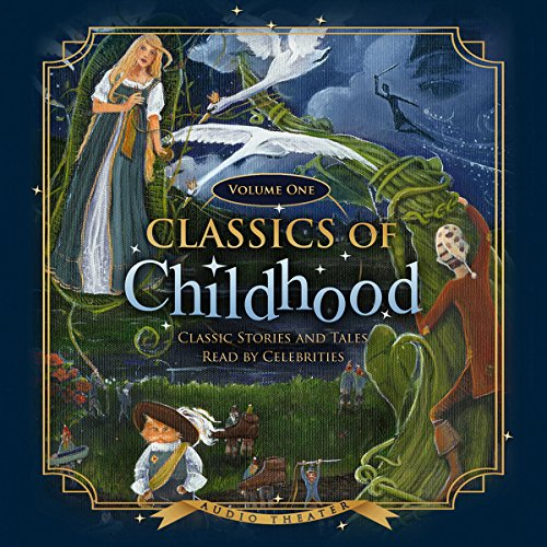 Classics of Childhood, Volume One  Audiolibri