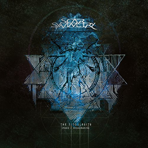 The Singularity (Phase 1 - Neo Humanity) by Scar Symmetry (2014-08-03)