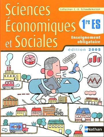 Sciences Economiques et Sociales 1e ES : Enseignement obligatoire