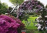 Paradiesgärten - Kalender 2019 - Weingarten-Verlag - Ursel Borstell - Wandkalender 68 cm x 49 cm