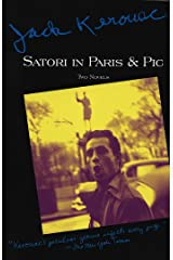 Satori in Paris and Pic (Kerouac, Jack) (English Edition) Kindle Ausgabe