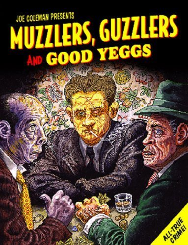 Muzzlers, Guzzlers & Good Eggs by Joe Coleman (2005-03-16) (Coleman 16 3)