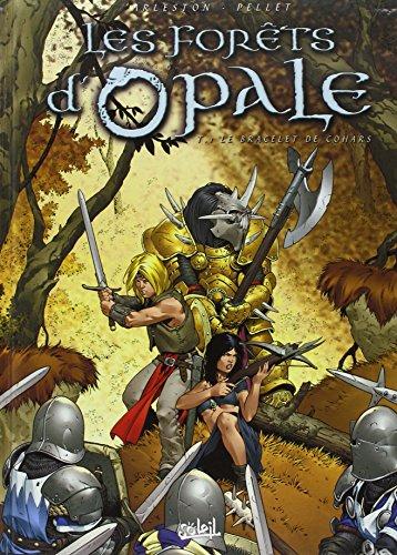 Les Forêts d'opale, tome 1 : Le Bracelet de Cohars