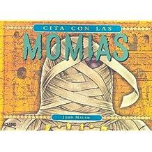 Cita Con Las Momias: Con Acetatos (Y Ahora Los Ninos)