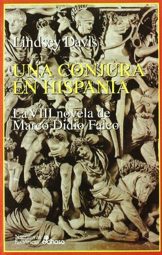8. Una conjura en Hispania (Narrativas Históricas)
