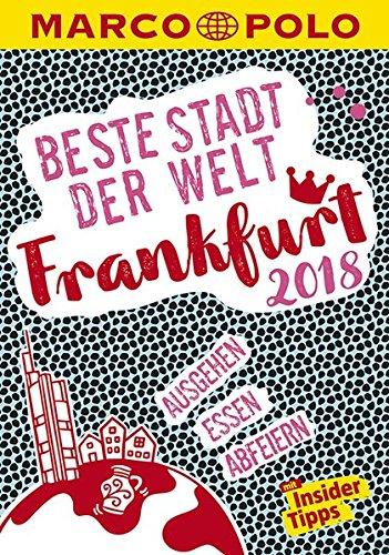 Frankfurt 2018 (MARCO POLO Cityguides)