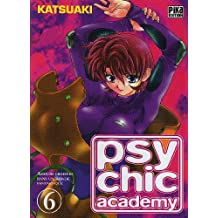 Psychic Academy, Tome 6 :