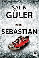 Sebastian (Ein Lübeck-Krimi 3)