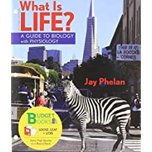 What is Life? with Physiology (loose leaf), Prep-U & Go Guide by Jay Phelan (2012-03-23)