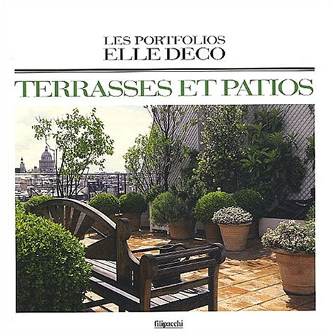 Terrasses et patios par Collectif, Jean Demachy