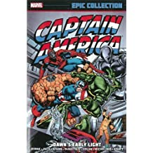 [(Captain America Epic Collection: Dawn's Early Light)] [ Text by Marvel Comics, Text by John Byrne, Text by J M DeMatteis, Text by David Michelinie, Text by David Anthony Kraft, Illustrated by Mike Zeck, Illustrated by Roger Stern, Illustrated by Gene Colan ] [March, 2014]