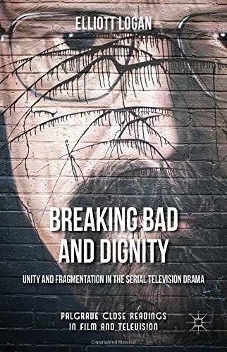 breaking-bad-and-dignity-unity-and-fragmentation-in-the-serial-television-drama-palgrave-close-readi