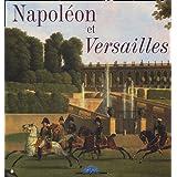 Napoléon et Versailles