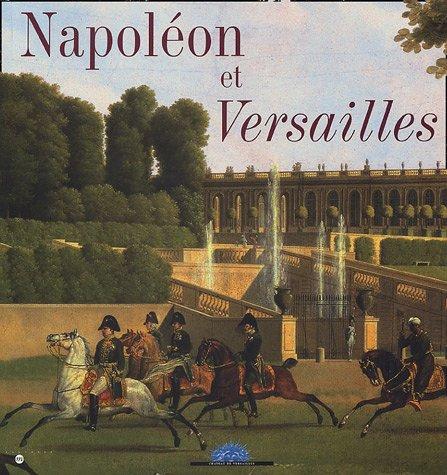Napoléon et Versailles par Jérémie Benoît