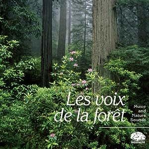 Biosphère - Collection Pure nature - Les voix de la forêt