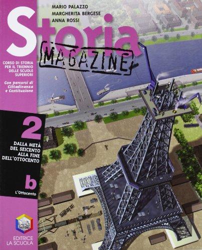 Storia magazine. Per le Scuole superiori: 2\2