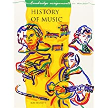 History of Music (Cambridge Assignments in Music)