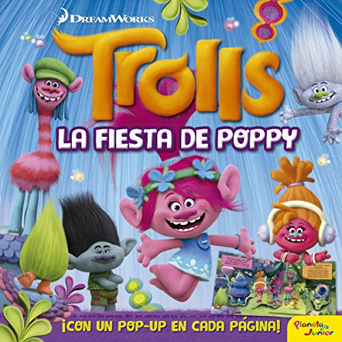 Trolls. La fiesta de Poppy. Libro pop-up (Dreamworks)