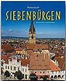 Reise durch SIEBENBÜRGEN - Ein Bildband mit über 190 Bildern - STÜRTZ Verlag - Ernst-Otto Luthardt (Autor)