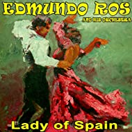 Lady of Spain - Edmundo Ros and His Orchestra