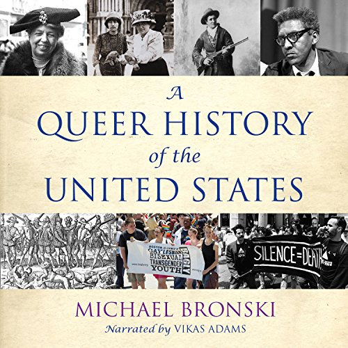 A Queer History of the United States -