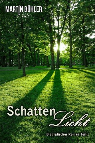 Buchseite und Rezensionen zu 'Schattenlicht: Biografischer Roman' von Martin Bühler