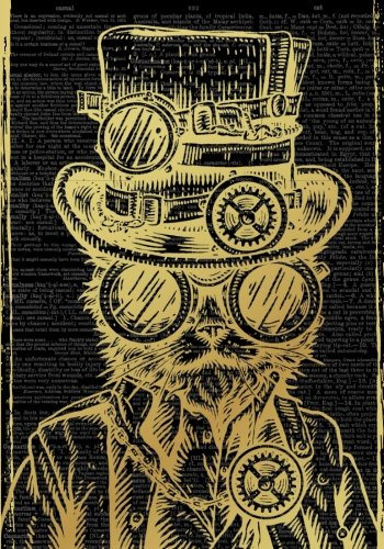 Steampunk Cat Vintage Dictionary Artwork Notebook (7 x 10 Inches): A Classic Ruled/Lined 7x10 Inch Notebook/Journal/Composition Book To Write In ... Uncle, Aunt,  Best Friend and Others))