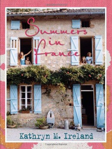 Summers in France por Kathryn M. Ireland