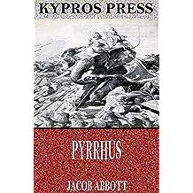 Pyrrhus (English Edition)