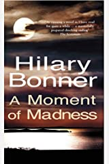 A Moment Of Madness Kindle Edition