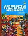 Le grand retour du taxi brousse de papa diop par Epanya