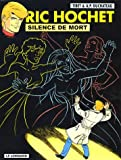 Ric Hochet, Tome 70 - Silence de mort