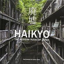 Haikyo the modern ruins of Japan