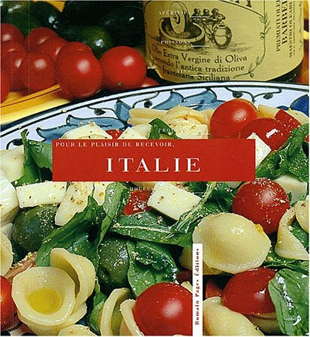 Pour le plaisir de recevoir : Italie