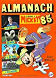 ALMANACH JOURNAL DE MICKEY 85