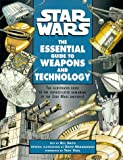 Star Wars: The Essential Guide to Weapons and Technology (Star Wars: Essential Guides)