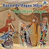 Banna Re Bagan Mein