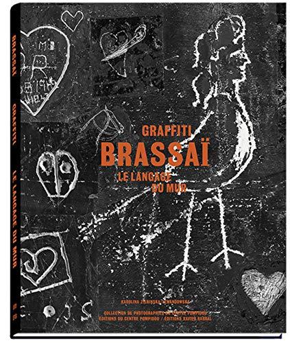 Brassai - Le langage du mur - Graffiti