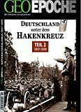 GEO Epoche / GEO Epoche 58/2012 - Deutschland unter dem Hakenkreuz Teil 2 (1937-1939) -