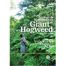 Ecology and Management of Giant Hogweed (Heracleum Mantegazzianum) (Cabi Publishing)
